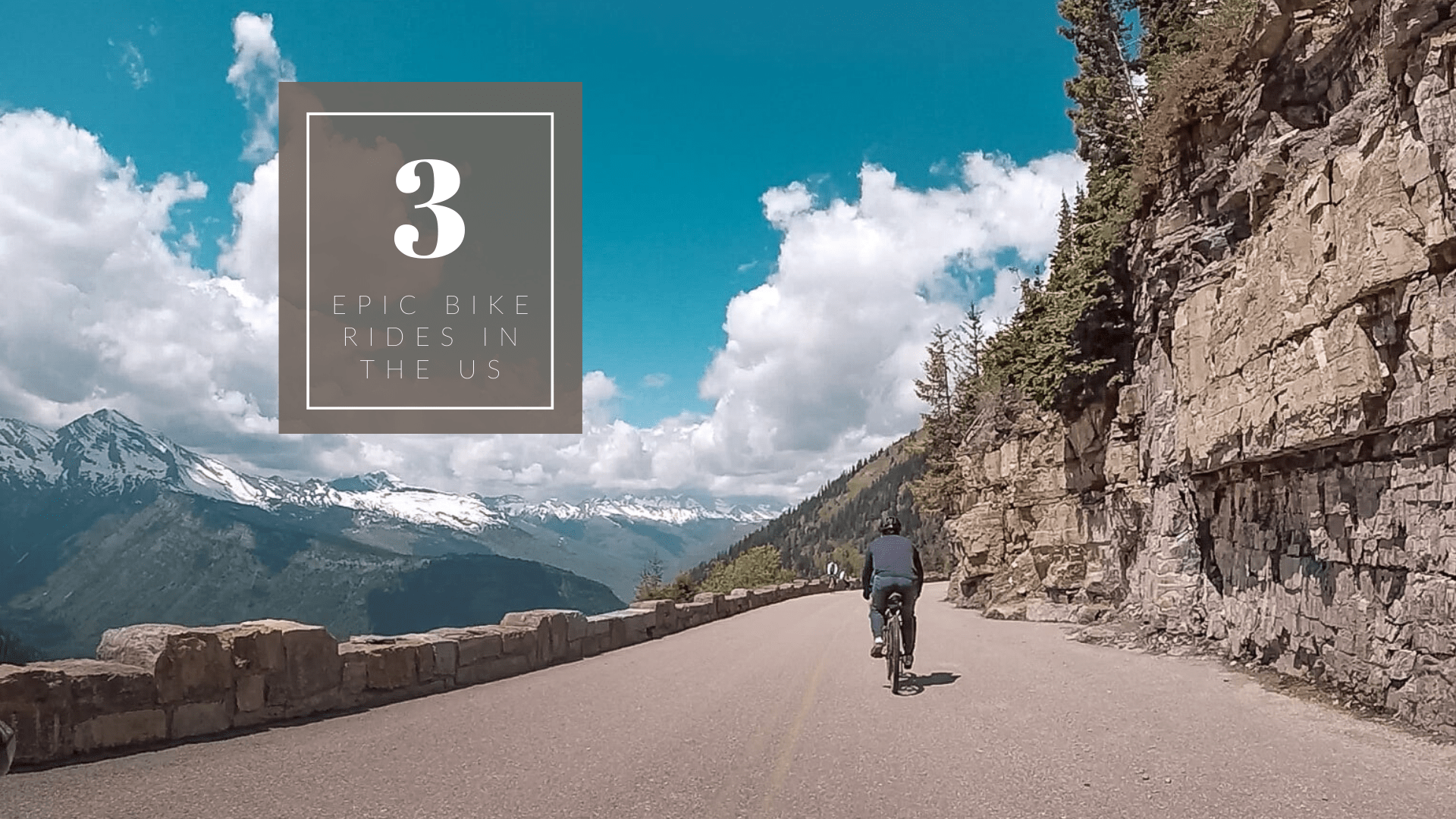 3 Epic Bike Rides