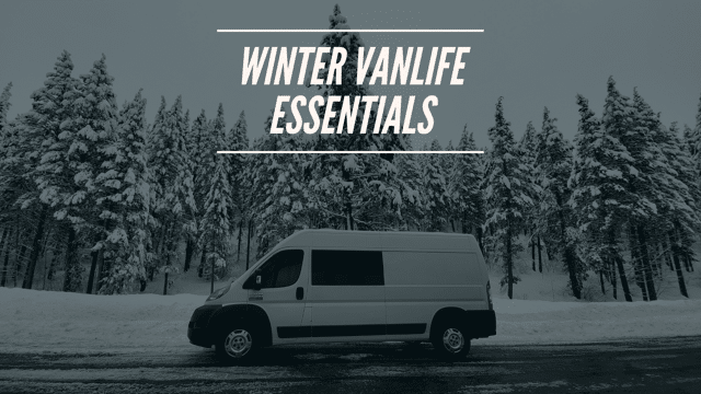 Winter Vanlife Essentials